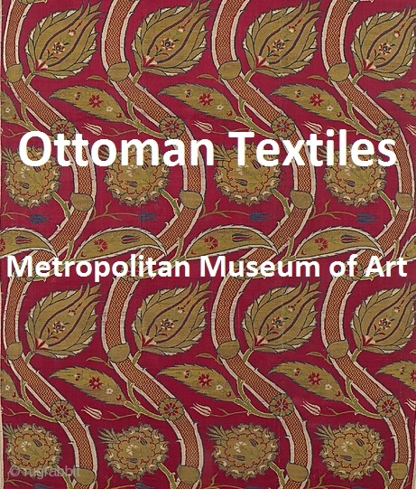 A compilation of images of Ottoman textiles from the Metropolitan Museum of Art presented here for enjoyment and edification http://rugrabbit.com/content/ottoman-silk-textiles-metropolitan-museum-art   http://rugrabbit.com/node/52120