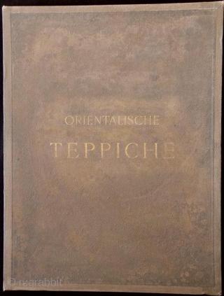 Original printing proofs for the colour plates of Orientalische Teppiche. Vienna, London, Paris: K. K. Österreichisches Handels-Museum, 1892–1896, 1st ed., Imperial folio, 3 portfolios. The famous 'Vienna Work'. 200 German, 100 English  ...